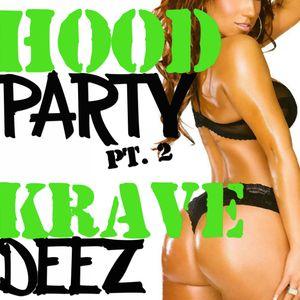 HOOD PARTY PT. 2 (RAW RADIO)