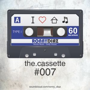 the.cassette by Ronny Díaz #007 -Special Edition Opening Summer 2015-