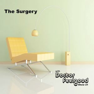 The Surgery with DJ Doctor Feelgood - Show 21: Special Guest Mix - Sarah Main