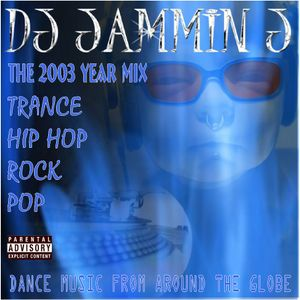 DJ JAMMIN J - THE 2003 YEARMIX
