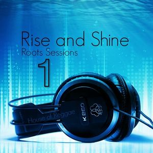 Dj Jona - Rise and Shine Roots Session 1