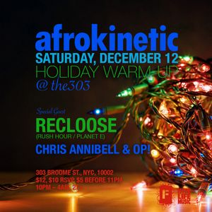 AFROKINETIC Holiday Warm-up 2015 mix w/Chris Annibell