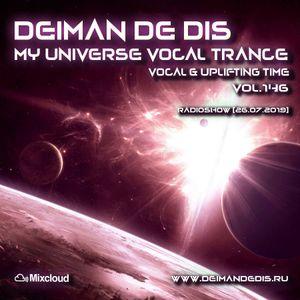 Deiman de Dis - My Universe Vocal Trance vol.146 [26.07.2019]