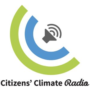Citizens Climate Radio With Peterson Toscano