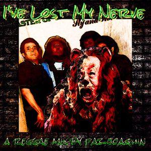 Paz Joaquin's - I've Lost My Nerve...Some Reggae Tunes I Like