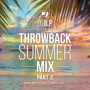 DJ JLP - Throwback Summer Mix - Pt.2