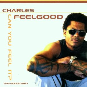 Charles Feelgood ‎– Can You Feel It? (2000)