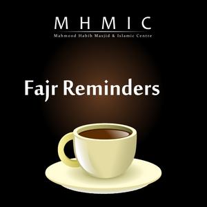 Standards define effort - Fajr Reminders