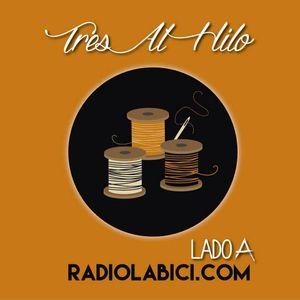 Tres Al Hilo 07 - 04 - 16 en Radio LaBici