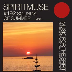 Spiritmuse presents #192 - Sounds of Summer