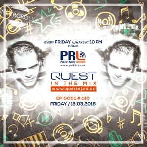 QUEST In The Mix # 010 @ Polish Radio London / 18.03.2016