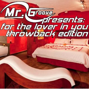 dj mr groove - for the lover in you throwback classics