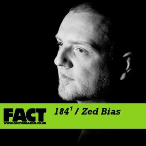 FACT Mix 184 (1): Zed Bias