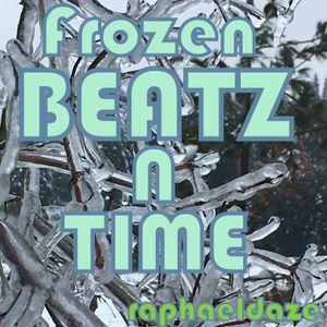 Frozen Beatz n Time - raphaeldaze