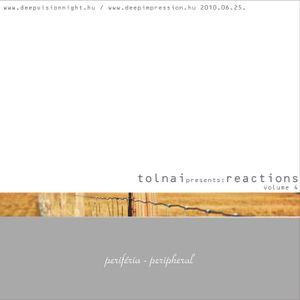 Tolnai*REACTIONS04 - Periféria (Peripheral)