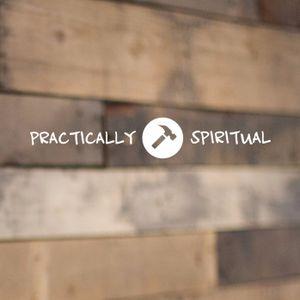 Practically Spiritual | 01 Vision