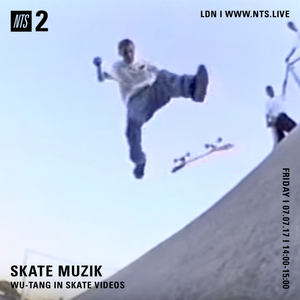 Skate Muzik - 7th July 2017