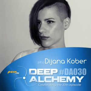 Dijana Kober - Deep Alchemy 030 Marathon on Pure.fm