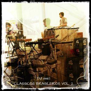 Clássicos brasileiros Mixtape Vol. 2 - DJ axe.l