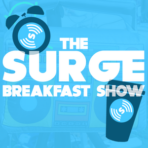 The Surge Breakfast Show Podcast Thursday 1st December 9am