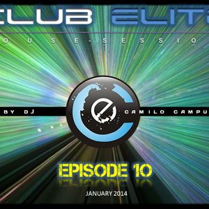 Club Elite House Session Episode 10