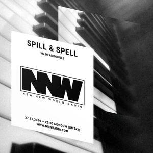 Spill & Spell w/ Headboggle - 27th November 2019
