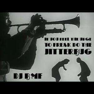if you feel the urge to freak do the jitterbug