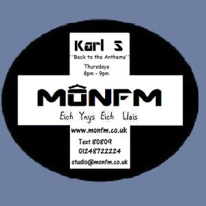Back to the Anthems with Karl S & the Mini Mix with Lucy Moores 10.05.12 8pm - 10pm