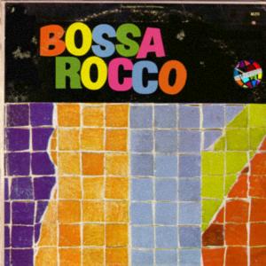 Bossa Rocco