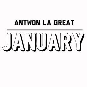 Antwon La Great Radio (January)