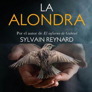 """Ep 37: Cap-26 #LaAlondra: """"Un ave enjaulada nunca es tan hermosa como una en libertad."""""""