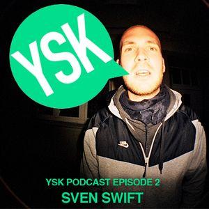Podcast Episode 2 - Sven Swift