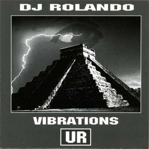 DJ Rolando -  Vibrations  ( 2002 )