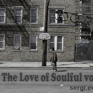 For The Love of Soulful vol. 10