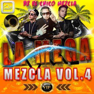 DJ EL Chico Mezcla La Mega Mezcla Vol.4