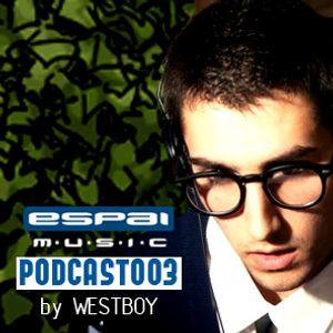 Westboy - Espai Podcast 003