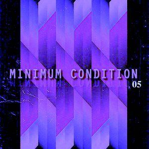 MINIMUM CONDITION 05