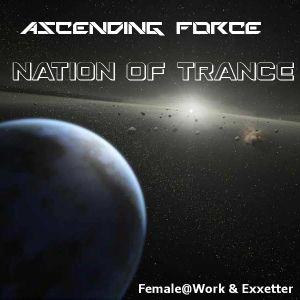 Ascending Force - Nation Of Trance 160