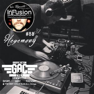 "The Infusion Project's ""No Requests"" Podcast #88"