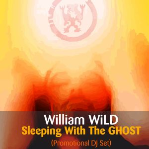 William WiLD_Sleeping with the GHOST