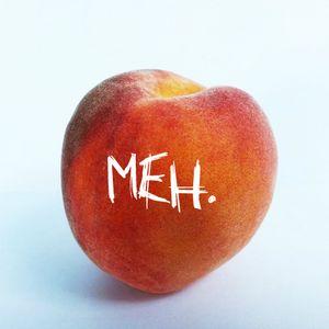 Mediocre Parent Show - Be a Peach