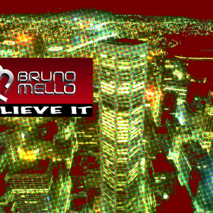Believe it - bruno mello house session mix