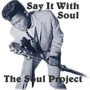 Say it With Soul