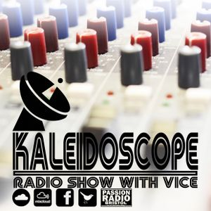 The Kaleidoscope Radio Show #37 | End Of Year Wrap Up | Hosted by Vice | Mixcloud Exclusive