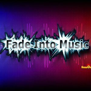 Fade Into Music - #26 - 24.05.2013
