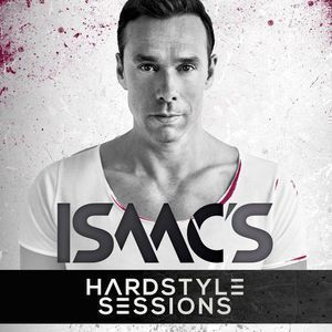 ISAAC'S HARDSTYLE SESSIONS #119 JULY 2019