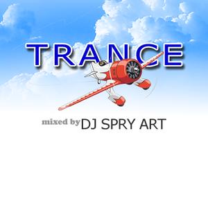 DJ SPRY ART - Trance mix 030