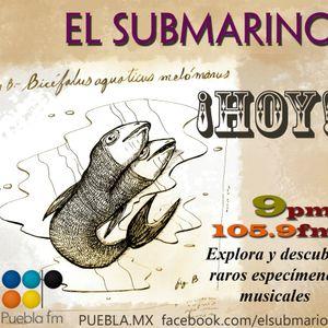 El Submarino - 03 Sept 2012 - Bloque 2 - Puebla 105.9FM