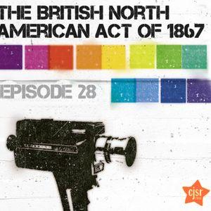 The British North American Act Of 1867 - No. 28