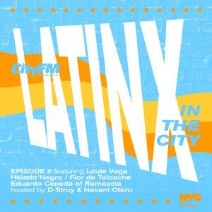 CityFm Episode 5 - Latinx In The City